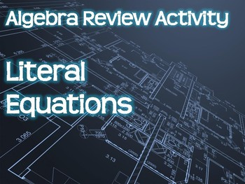 Algebra Review Activity - Literal Equations