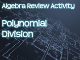 Algebra Review Activity - Polynomial Division