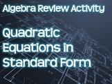 Algebra Review Activity - Quadratic Equations in Standard Form