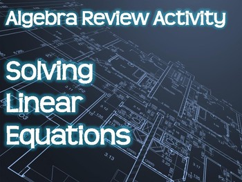 Algebra Review Activity - Solving Linear Equations