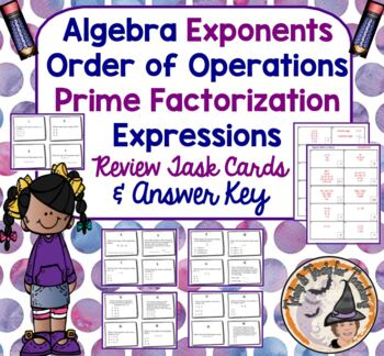 Algebra Review Exponents Prime Factorization Order of Oper