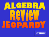 Algebra Review Jeopardy Game