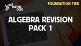 Algebra Revision Pack 1 (Foundation Tier)