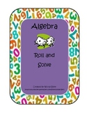 Algebra Roll and Solve