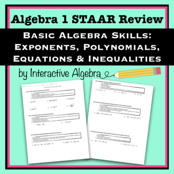 Algebra STAAR Review #1: Basic Algebra Skills