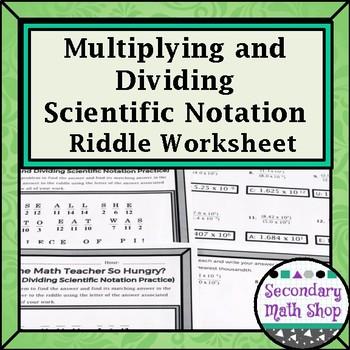 Algebra Scientific Notation Multiplyingdividing Riddle Worksheet