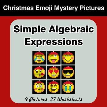 Algebra: Simple Algebraic Expressions - Christmas Emoji Math Mystery Pictures