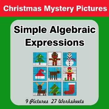 Algebra: Simple Algebraic Expressions - Christmas Math Mystery Pictures