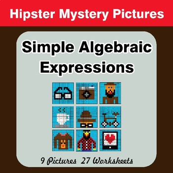 Algebra: Simple Algebraic Expressions - Hipsters Math Mystery Pictures