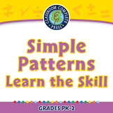 Algebra: Simple Patterns - Learn the Skill - PC Gr. PK-2