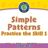 Algebra: Simple Patterns - Practice the Skill 1 - NOTEBOOK Gr. PK-2