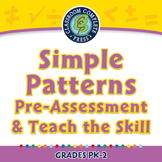 Algebra: Simple Patterns - Pre-Assessment & Teach the Skill - PC Gr. PK-2