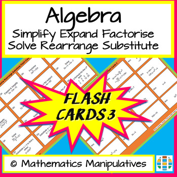 Algebra Simplify Expand Factorise Solve Rearrange Substitute Flash Cards 3