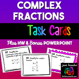 Simplifying Complex Fractions Task Cards plus HW and Bonus