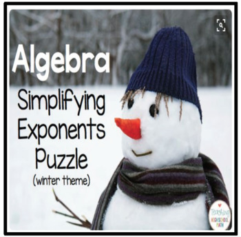 Algebra Simplifying Exponents Puzzle (Winter Theme)