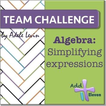 Simplifying- using distributive property (Algebra: TEAM CHALLENGE task cards)