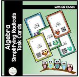 Algebra Simplifying Radicals Task Cards with QR Codes