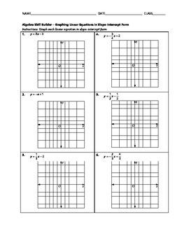 Algebra Skill Builder - Graphing Linear Equations in Slope-Intercept Form