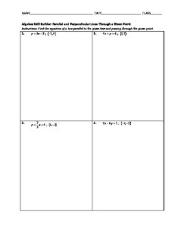 Algebra Skill Builder - Parallel and Perpendicular Lines Through a Given Point