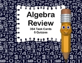 Algebra Skills Review-364 Task Cards and 5 Quizzes