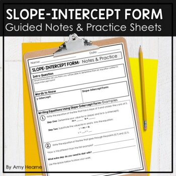Algebra: Slope-Intercept Form Notes and Practice with Answer Key