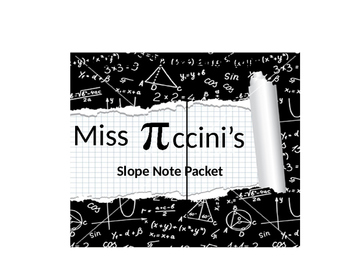Algebra - Slope Unit Note Packet - Part One