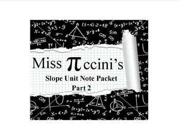 Algebra - Slope Unit - Part Two