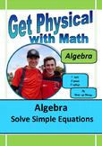 Algebra: Solve Simple Equations