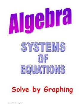 Algebra Solve Systems of Equations Graphing Method