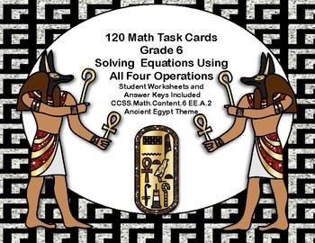 Algebra-Solving Equations- All Four Operations-120 Math Task Cards- Grade 6