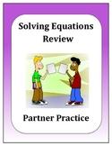 Algebra: Solving Equations Partner Review