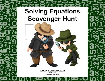 Algebra-Solving Equations Scavenger Hunt-Grades 6-7-Print and Go