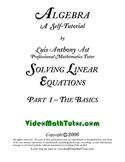 Algebra: Solving Linear Equations - Part 1: The Basics