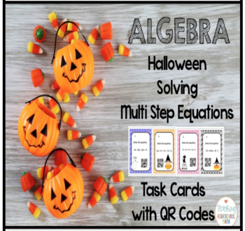 Halloween Algebra Solving Multi Step Equations Task Cards