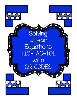 Algebra Solving One and Two Step Equations Tic Tac Toe wit