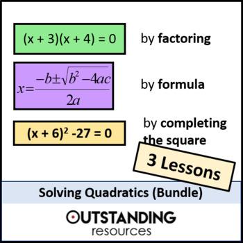 Algebra: Solving Quadratic Equations Bundle (3 LESSONS)