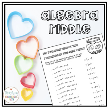 Algebra Solving Quadratic Equations by Factoring Valentine