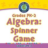 Algebra: Spinner Game - NOTEBOOK Gr. PK-2