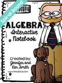 Algebra Spiral Bound Full Year Interactive Notebook: Teach