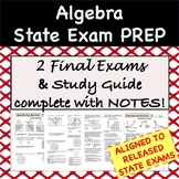 Algebra Study Guide & 2 Final Exams Aligned to Released St