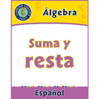 Álgebra: Suma y resta Gr. PK-2