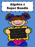 Algebra 1 Curriculum: (Graphics) Super Bundle No Prep Lessons (600+ Pages)