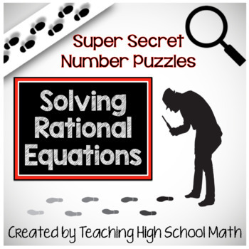 Algebra Super Secret Number Puzzle Solving Rational Equations