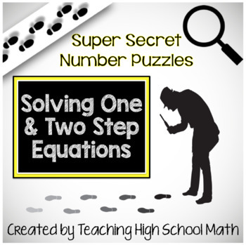 Algebra Super Secret Number Puzzles - Solving One and Two Step Equations