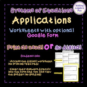 Algebra Systems of Equations APPLICATIONS (word problems) Optional Google Forms