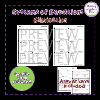 Algebra Systems of Equations ELIMINATION worksheets with Optional Google Forms