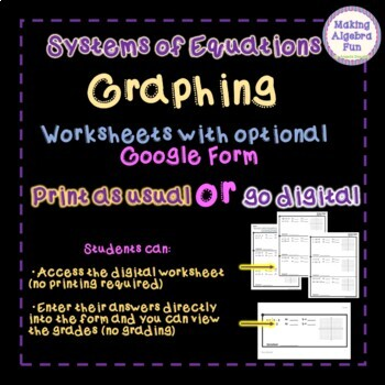 Algebra Systems of Equations GRAPHING worksheets with Optional Google Forms