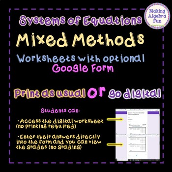 Algebra Systems of Equations Mixed Methods with Optional Google Forms
