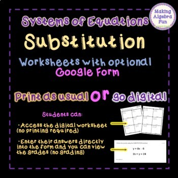 Algebra Systems of Equations SUBSTITUTION worksheets with Optional Google Forms