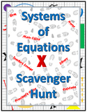 Algebra Systems of Equations Scavenger Hunt Activity